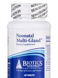 Neonatal Multi-Gland - 60 Tablets