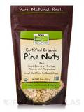 NOW® Real Food - Pine Nuts (Certified Organic) - 8 oz (227 Grams)