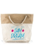 PureFormulas Bag - Don't Quit Your Day Dream