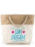 PureFormulas Bag - Don't Quit Your Day Dream