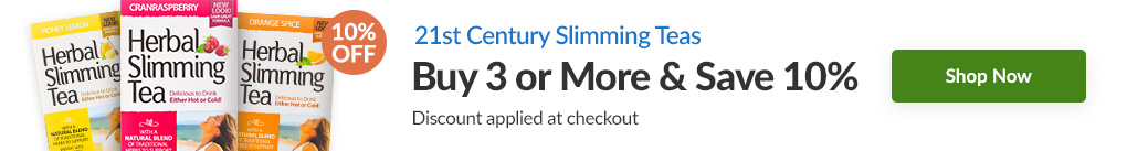 21ST CENTURY SLIMMING TEAS: BUY 3 & SAVE 10% - Discount Applied At Checkout