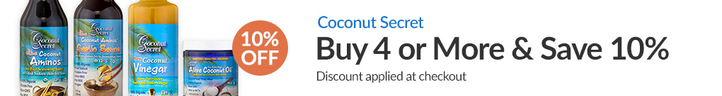 SELECT COCONUT SECRET PRODUCTS: BUY 4 & SAVE 10% - Discount Applied At Checkout
