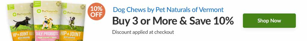 DOG CHEWS BY PET NATURALS OF VERMONT: BUY 3 & SAVE 10% - Discount Applied At Checkout