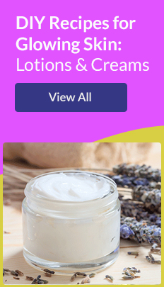 DIY Recipes for Glowing Skin: Lotions & Creams. View All!