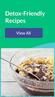 Detox-Friendly Recipes. View All!