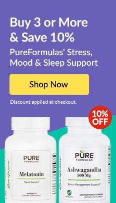 Buy 3 & Save 10%: PureFormulas' Stress, Mood & Sleep Support. SHOP NOW!