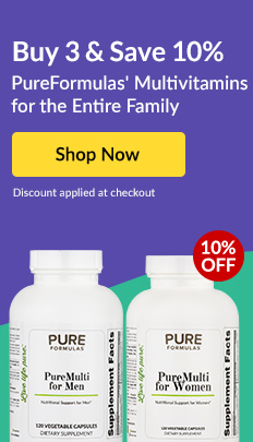 Buy 3 & Save 10%: PureFormulas' Multivitamins for the Entire Family. SHOP NOW!