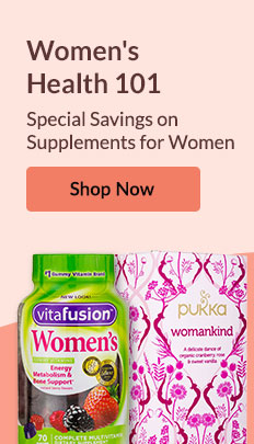Women's Health 101: Special Savings on Supplements for Women. SHOP NOW!