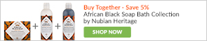 BUY TOGETHER - SAVE 5%: African Black Soap Bath Collection by Nubian Heritage