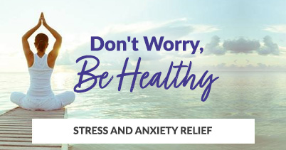 A Healthier, Happier You - Stress Management