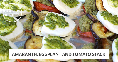 Healthy Recipes - Amaranth Eggplant and Tomato
