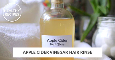 Healthy Recipes - Apple Cider Vinegar Hair Rines