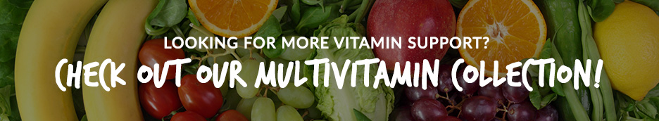Check out our Multivitamin Collection