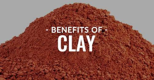 Benefits of Clay
