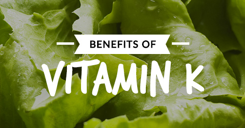 Benefits of Vitamin K
