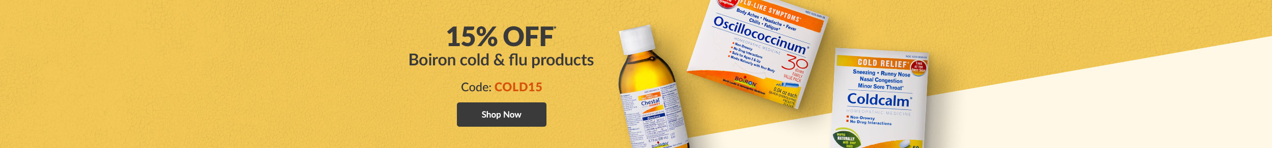 15% OFF Boiron cold & flu products - Code: COLD15. SHOP NOW!