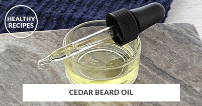 Healthy Recipes - Cedar Beard Oil