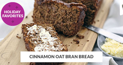 Holiday Recipe Favorites: Cinnamon Oat Bran Bread