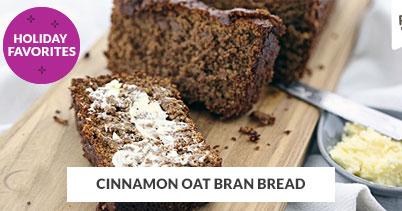 Holiday Recipe Favorites: Cinnamon Oat Bran Bread