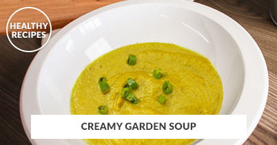 Healthy Recipes - Creamy Garden Soup
