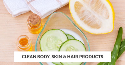 Clean Body, Skin & Hair Products