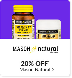 20% off* all Mason Natural products - Code: CYBERMN