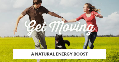 A Natural Energy Boost: Get Moving