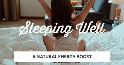 A Natural Energy Boost: Sleeping Well