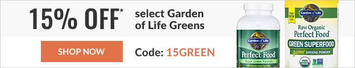 15% OFF SELECT GARDEN OF LIFE GREENS
