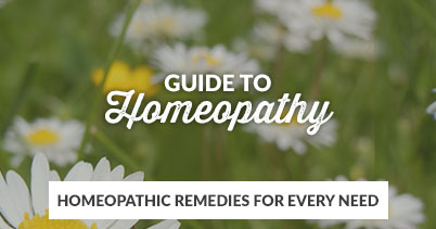 A Guide To Homeopathy - Homeopathic remedies for every need