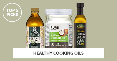 Top 5 Picks - Healthy Cooking Oils