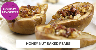Holiday Recipe Favorites: Honey Nut Baked Pears