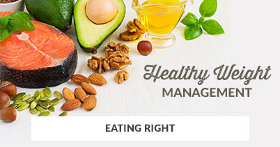 Healthy Weight Management: Eating Right