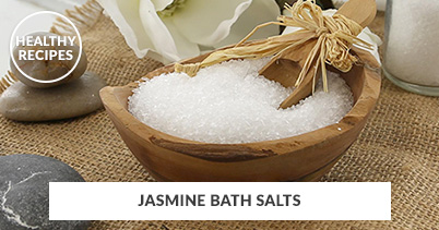 Healthy Recipes - Jasmine Bath Salts