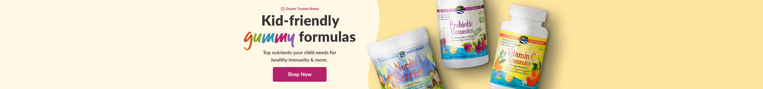 Doctor Trusted Brand: Kid-friendly gummy formulas by Nordic Naturals. Top nutrients your child needs for healthy immunity & more. Shop Now!