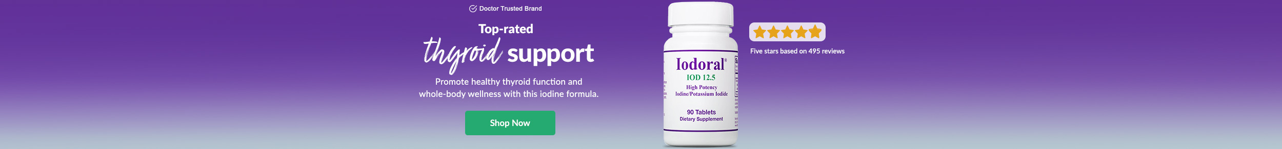 Doctor Trusted Brands: Iodoral by Optimox - Top-rated thyroid support. Promote healthy thyroid function and whole-body wellness with this iodine formula. SHOP NOW