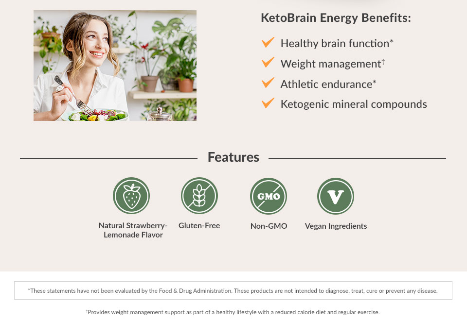 KetoBrain Energy benefits: Weight Management*, Healthy brain function*, Athletic endurance*, Ketogenic mineral compound