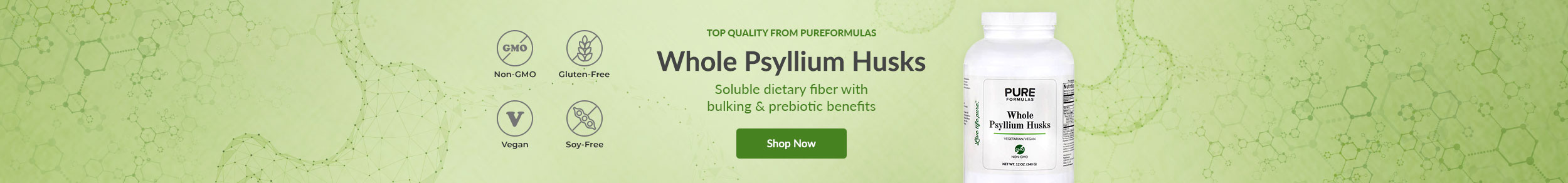 Top Quality from PureFormulas: Whole Psyllium Husks - Soluble dietary fiber with bulking & prebiotic benefits
