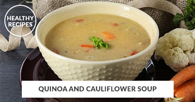 Healthy Recipes - Quinoa And Cauliflower Soup