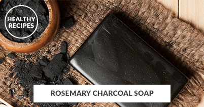 Healthy Recipes - Rosemary Charcoal Soap