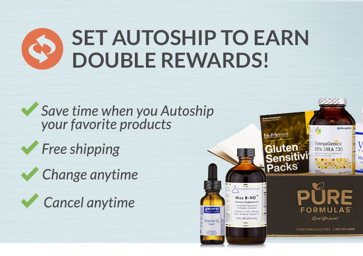 Set Autoship to Earn Double Rewards