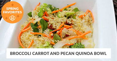 Spring Recipe Favorites: Broccoli Carrot And Pecan Quinoa Bowl