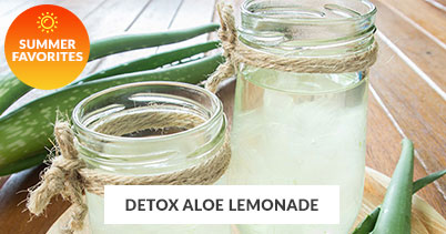 Summer Recipe Favorites: Detox Aloe Lemonade