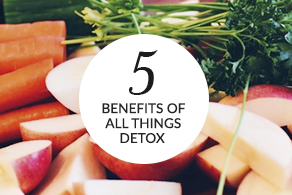 5 benefits of detoxing