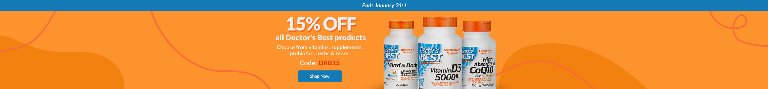 Sale ends January 31st! 15% OFF* all Doctor's Best products. Choose from vitamins, supplements, probiotics, herbs & more. Code: DRB15. SHOP NOW!