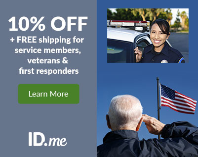 10% OFF* your order + FREE shipping for verified Service Members, Veterans, and First Responders