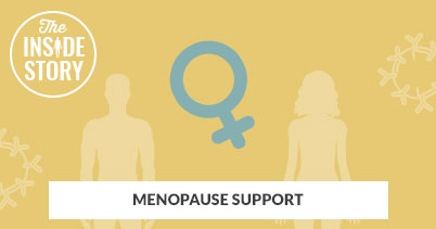 The Inside Story: Menopause Support