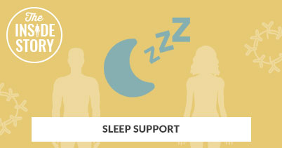 The Inside Story: Sleep Support