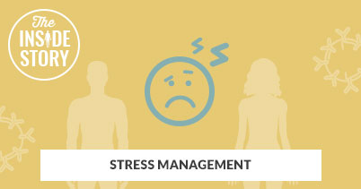 The Inside Story: Stress Management