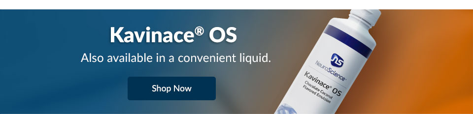 Kavinace OS - Also available in a convenient liquid.